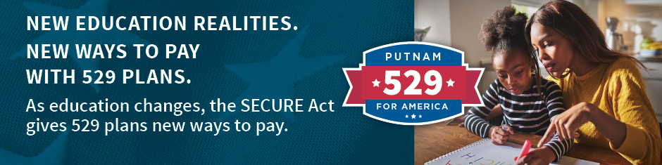 New education realities. New ways to pay with 529 plans. As education changes, the SECURE Act gives 529 plans new ways to pay.