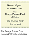 1954 - The George Putnam Fund of Boston reaches its first $100 million in assets under management