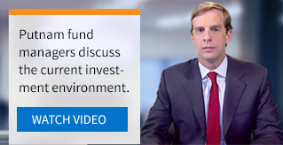 Putnam fund managers discuss the current investment environment.