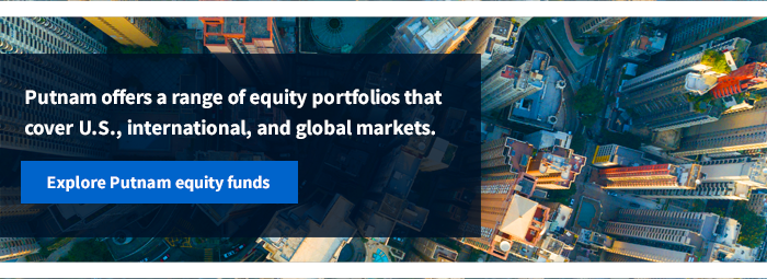 Explore Putnam Equity funds